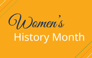 """Yellow background with """"Women's History Month"""" written."""
