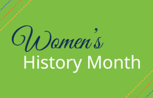 """Green background with """"Women's History Month"""" written."""